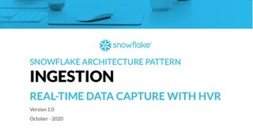 Snowflake Pattern - Ingestion - Real-time data capture with HVR