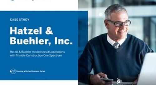 Hatzel & Buehler modernizes its operations with Trimble Construction One Spectrum