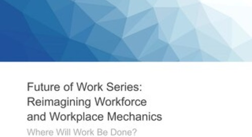 Future of Work I: Where Will Work Be Done?