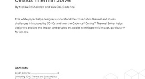 Thermal and Stress Analysis of 3D-ICs with Celsius Thermal Solver