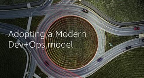 Adopting a Modern Dev+Ops Model