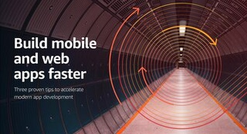 Build Mobile and Web Apps Faster