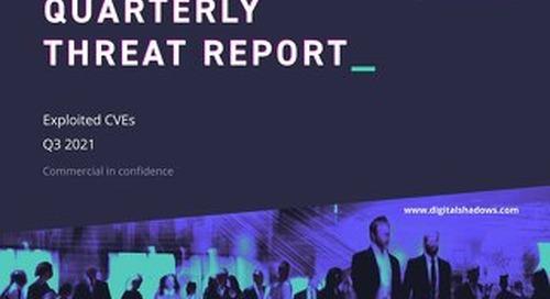 Quarterly Threat Report: Q3 2021 - Exploited CVEs