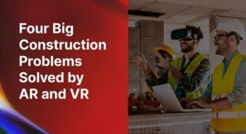 Four big construction problems solved by AR and VR
