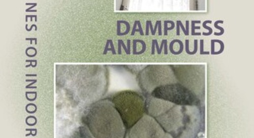 WHO Guidelines for IAQ- Dampness and Mould - E92645