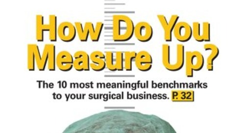 How Do You Measure Up? - October 2013 - Outpatient Surgery Magazine