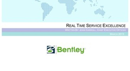 Real-Time Service Excellence - A Case Study of Bentley Systems by The Service Council