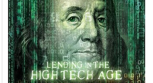 Lending in the High Tech Age