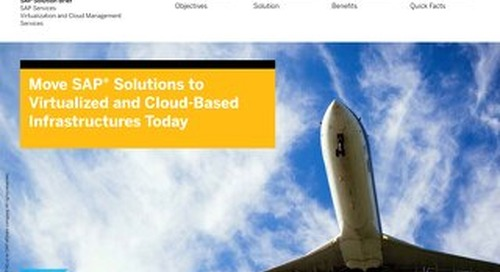 Move SAP Solutions to Virtualized and Cloud-Based Infrastructures Today