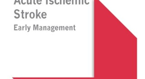 Acute Ischemic Stroke - Early Management