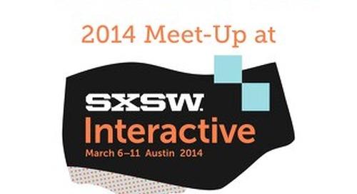 2014 Meet-Up at SxSW Interactive