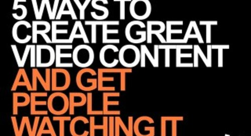 Create Great Video Content