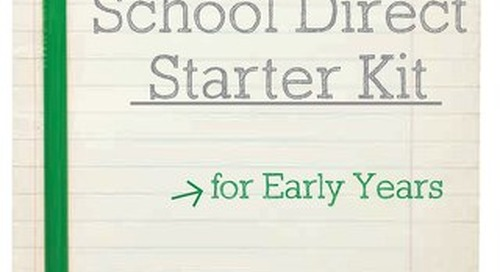School Direct Starter Kit for Early Years