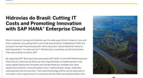 Hidrovias do Brasil: Cutting IT  Costs and Promoting Innovation  with SAP HANA Enterprise Cloud