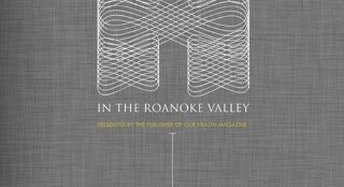 The History of Healthcare in the Roanoke Valley - Volume IV