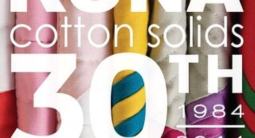 Kona Cotton Solids: 30th Anniversary 1984 - 2014