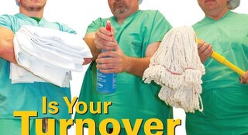 Is Your Turnover Team Fast Enough? - August 2014 - Subscribe to Outpatient Surgery Magazine