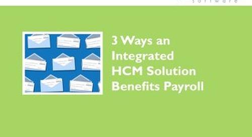 3 Ways an Integrated HCM Benefits Payroll