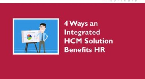 4 Ways an Integrated HCM Solution Benefits HR