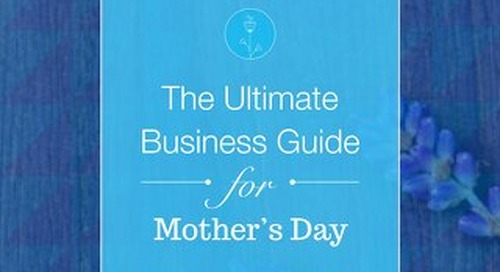Mother's Day Business Guide
