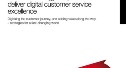 Achieving the Benefits of Faster Technology Adoption to Deliver Digital Customer Service Excellence - White Paper