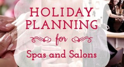Holiday Planning Tips for Spas & Salons