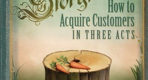 Storytelling: How to Acquire Customers in Three Acts