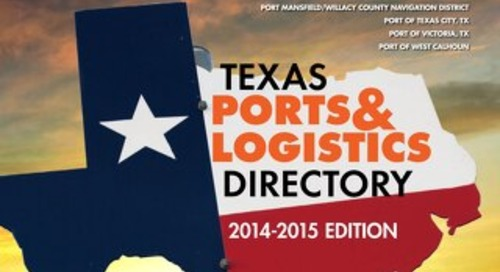 Texas Ports & Logistics Directory 2014-2015 Edition