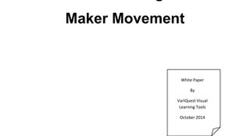 Understanding the Maker Movement: A VariQuest White Paper