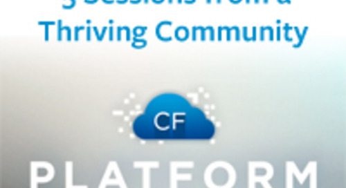 A Taste of PlatformCF: 5 Sessions from a Thriving Community