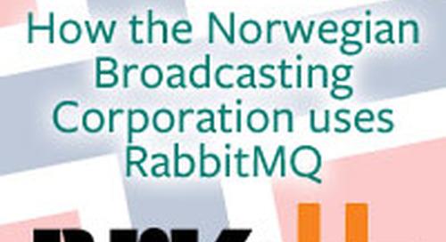 Case Study: How Norwegian Broadcasting Corporation uses RabbitMQ