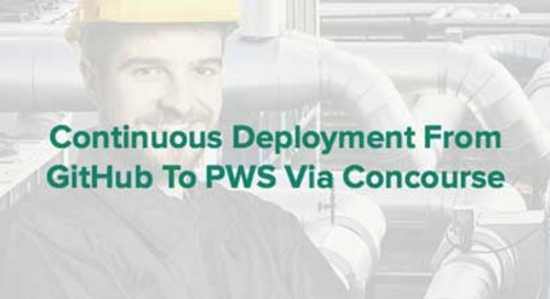 Continuous Deployment From GitHub To PWS Via Concourse
