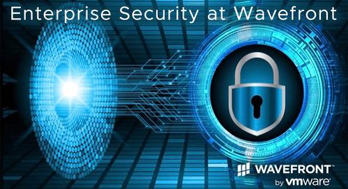 No Leaks! Wavefront's Strong Enterprise Security Enhancements Protect Sensitive Data
