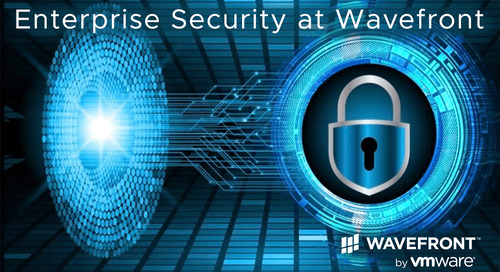 No Leaks! Wavefront's Strong Enterprise Security Enhancements Protect Sensitive Data