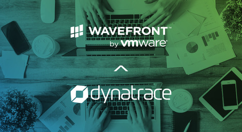 Wavefront Adds Dynatrace Integration: Providing First-Pane-of-Glass for Performance Analytics Across Full-Stack and APM Tools