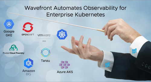 Wavefront Automates Observability for Enterprise Kubernetes