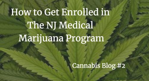 How to Get Enrolled in the NJ Medical Marijuana Program
