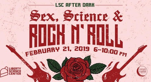 LSC After Dark: Sex, Science, and Rock N Roll