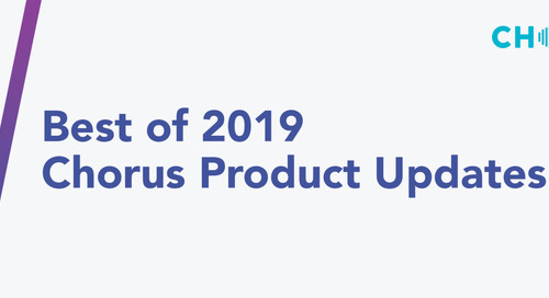 Best of 2019: Chorus Product Updates