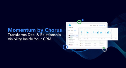 Introducing Momentum by Chorus: Transform Deal & Relationship Visibility Inside Your CRM