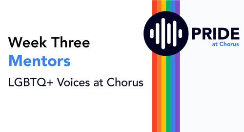 Celebrating Pride at Chorus: Week Three