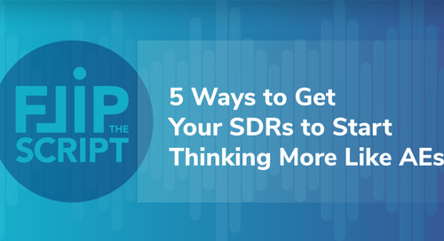 5 Ways to Get Your SDRs to Start Thinking More Like AEs