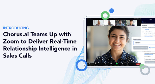 Chorus.ai Teams Up With Zoom to Deliver Real-Time Relationship Intelligence in Sales Meetings