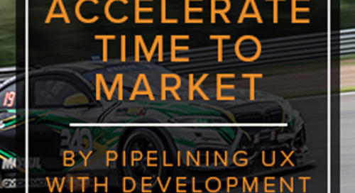 Accelerate Time to Market by Pipelining UX with Development Workshop