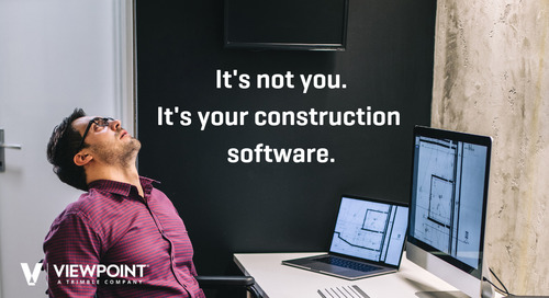 5 Ways to Tell if Your Construction Software is Breaking Your Heart — and How to Move On