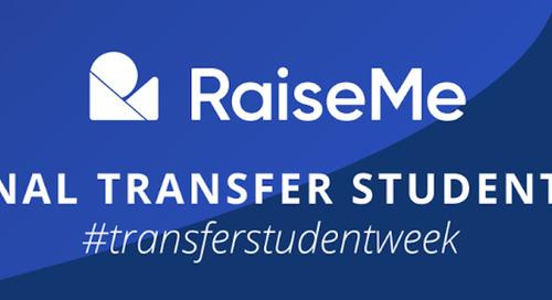 National Transfer Student Week 2020: Celebrate With RaiseMe!