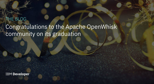 Congratulations to the Apache OpenWhisk community on its graduation