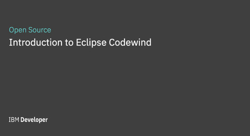 Introduction to Eclipse Codewind: Build high-quality cloud-native applications faster