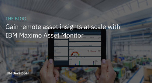 Gain remote asset insights at scale with IBM Maximo Asset Monitor