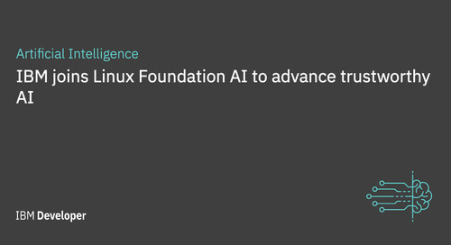 IBM joins Linux Foundation AI to advance trustworthy AI